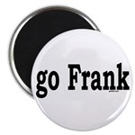 go Frank Magnet