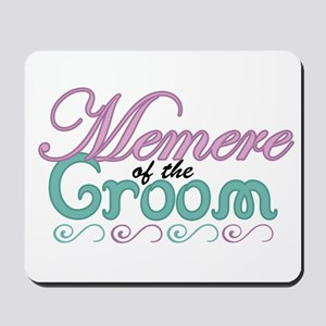 Memere of the Groom Mousepad