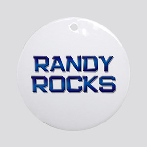 randy rocks Ornament (Round)