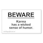 Wicked Sense of Humor... Rectangle Sticker