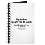 Father Taught Me to Work... Journal