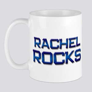 rachel rocks Mug