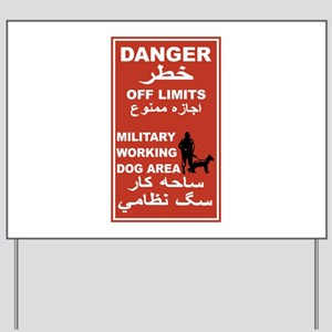 Danger Off Limits, Afghanistan Yard Sign