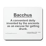 Bacchus... Mousepad
