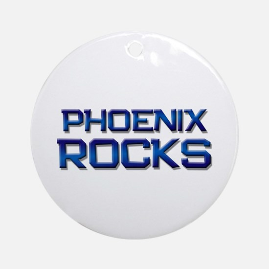 phoenix rocks Ornament (Round)