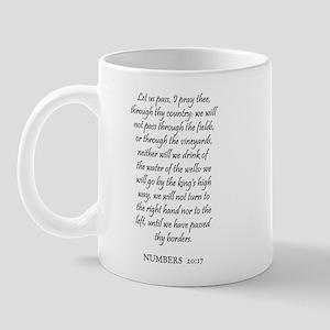 NUMBERS  20:17 Mug