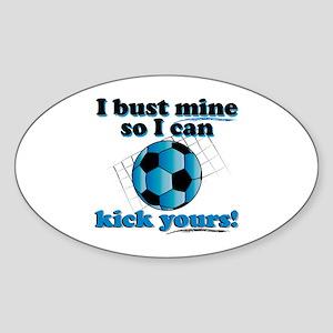 Bust Mine Soccer Sticker (Oval)