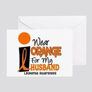 I Wear Orange For My Husband 9 Leukemia Greeting C