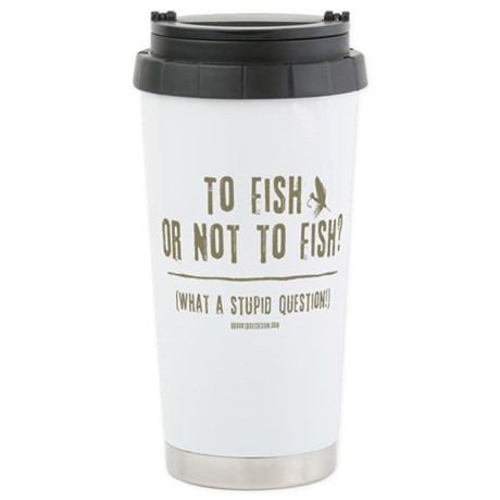 To Fly Fish Stainless Steel Travel Mug