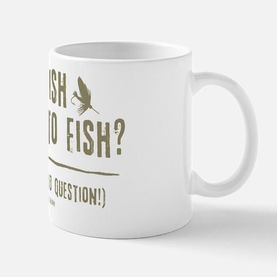To Fly Fish Mug