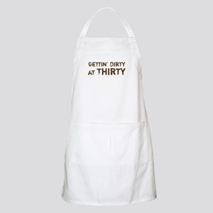 Gettin' Dirty at Thirty BBQ Apron