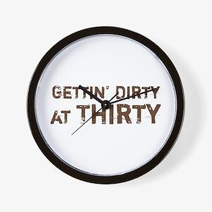 Gettin' Dirty at Thirty Wall Clock