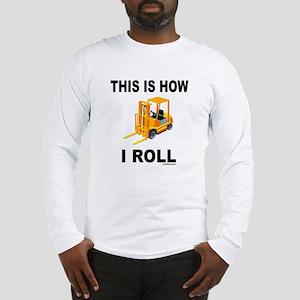 FORKLIFT OPERATOR Long Sleeve T-Shirt