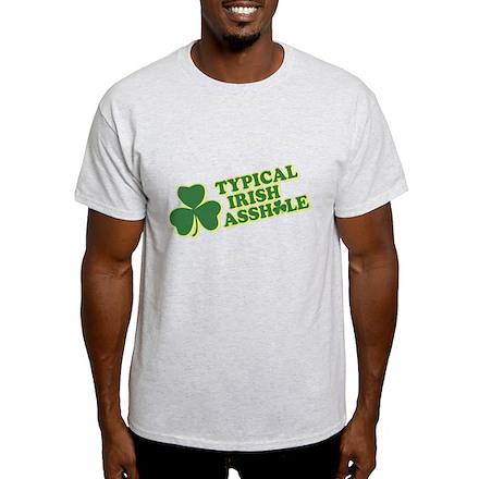 Typical Irish Asshole T-Shirt