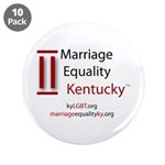 """Marriage Equality Kentucky 3.5"""" Button (10 pa"""