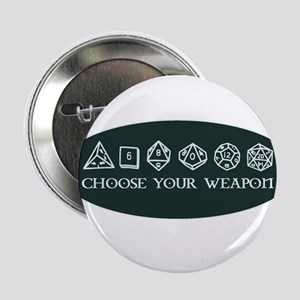 """Retro gaming - choose your weapon 2.25"""" Button"""