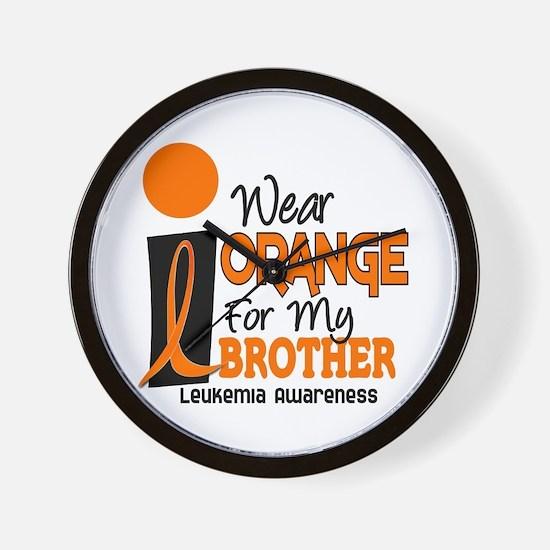 I Wear Orange For My Brother 9 Leukemia Wall Clock