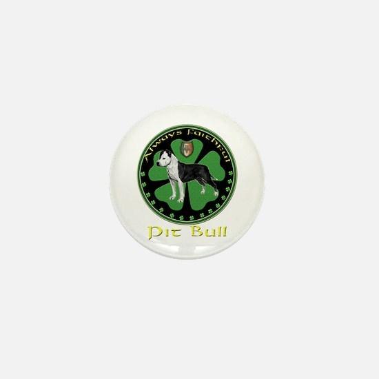 Always faithful Pit Bull Mini Button