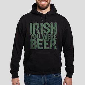 Irish You Were Beer Hoodie (dark)
