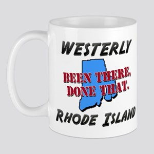 westerly rhode island - been there, done that Mug