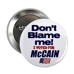 """Don't Blame Me 2.25"""" Button (10 pack)"""