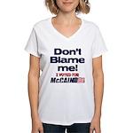Don't Blame Me Women's V-Neck T-Shirt