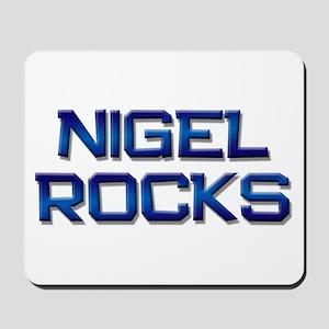 nigel rocks Mousepad