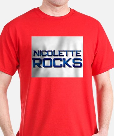 nicolette rocks T-Shirt