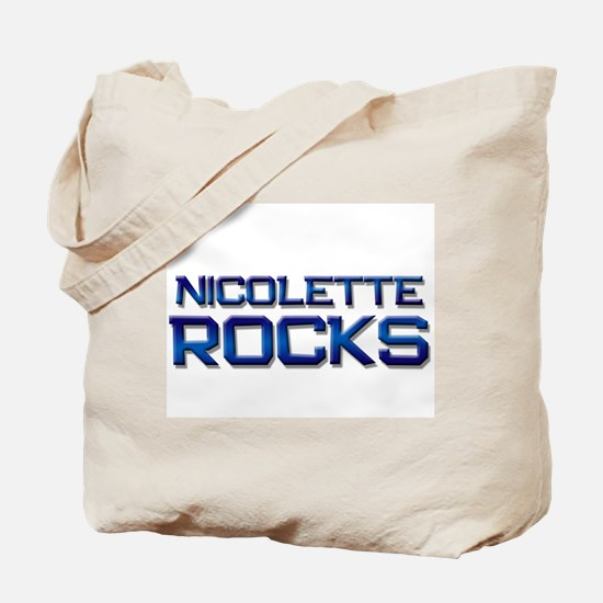 nicolette rocks Tote Bag