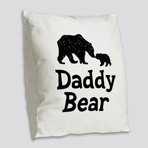 Daddy Bear Burlap Throw Pillow