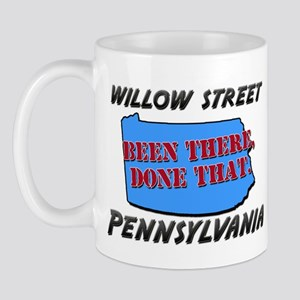 willow street pennsylvania - been there, done that