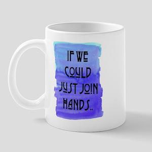 JOIN HANDS Mug