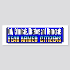 Dictators & Democrats Bumper Sticker