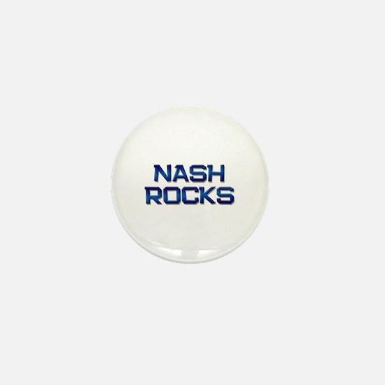 nash rocks Mini Button