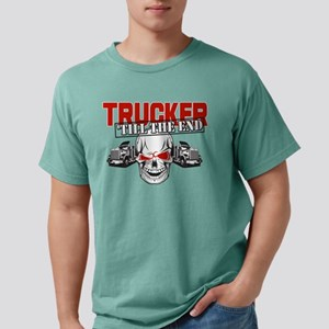 Trucker 'Till The End Mens Comfort Colors® Shirt