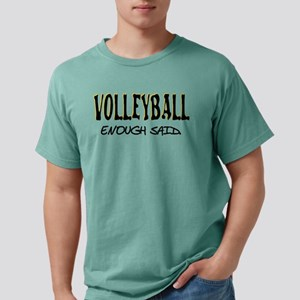 volleyball enough said Mens Comfort Colors® Shirt