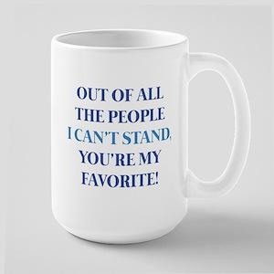 You're My Favorite Large Mug