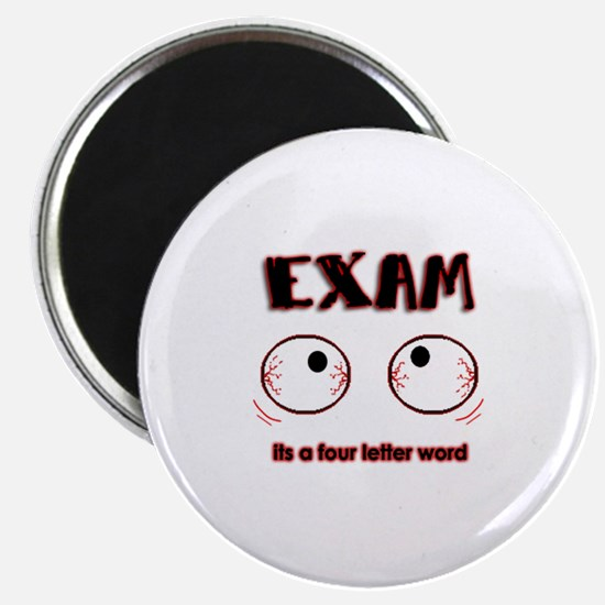 Exam: its a four letter word Magnet