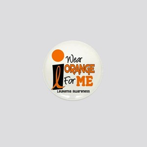 I Wear Orange For ME 9 Leukemia Mini Button