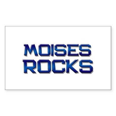 moises rocks Rectangle Sticker
