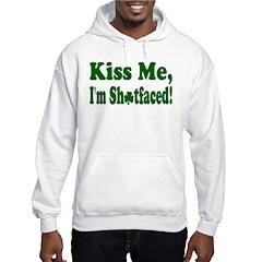 Kiss Me, I'm Shitfaced! Hoodie