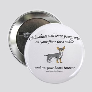 "Chihuahua Pawprints 2.25"" Button"