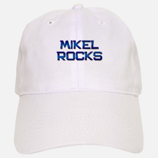 mikel rocks Baseball Baseball Cap