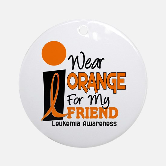 I Wear Orange For My Friend 9 Leuk Ornament (Round