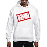 laid in full Hooded Sweatshirt