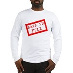 laid in full Long Sleeve T-Shirt