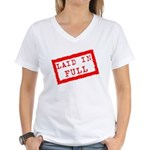laid in full Women's V-Neck T-Shirt