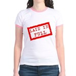 laid in full Jr. Ringer T-Shirt