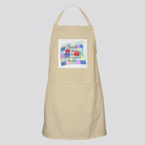 FRIENDS, LIKE A QUILT, WARMTH Light Apron