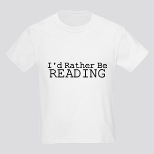 Rather Be Reading Kids Light T-Shirt